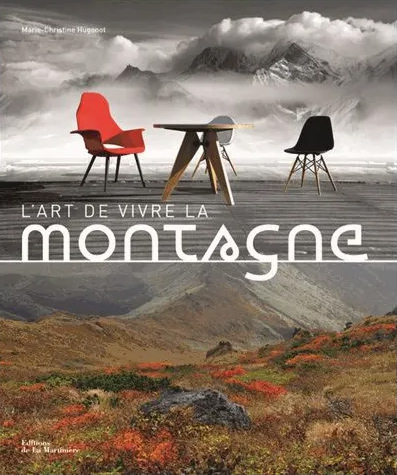 Book cover art for L'ART DE VIVRE LA MONTAGNE by Marie-Christine Hugonot